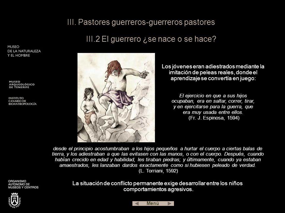 III. Pastores guerreros-guerreros pastores III