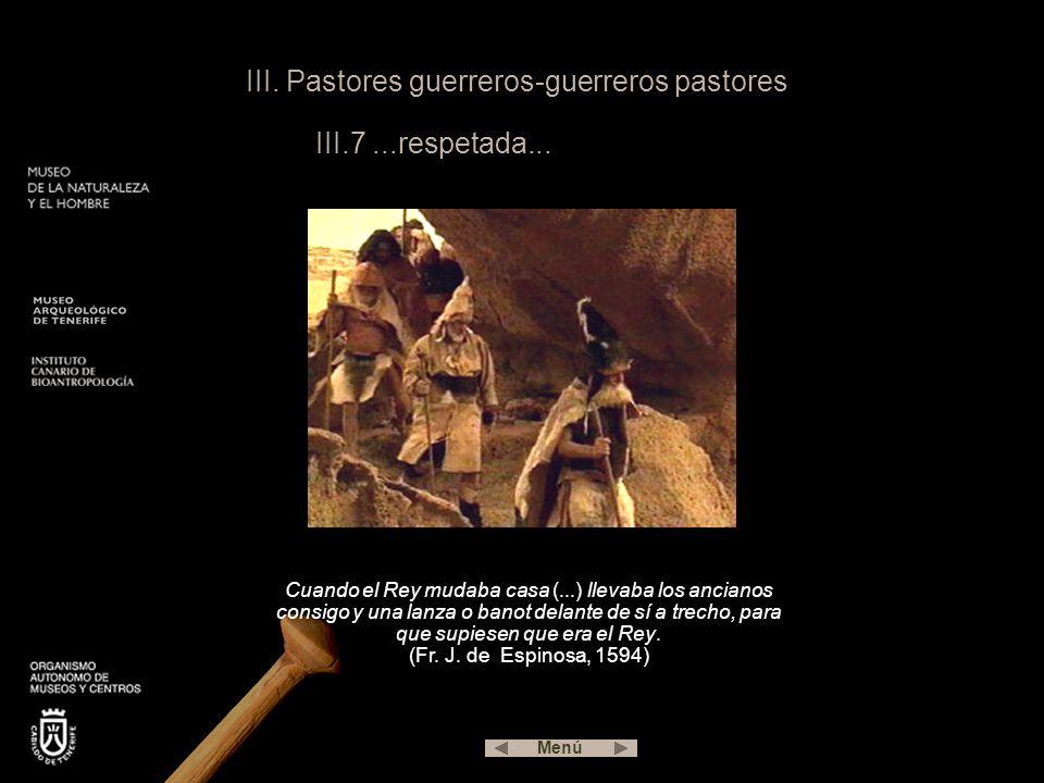 III. Pastores guerreros-guerreros pastores III.7 ...respetada...