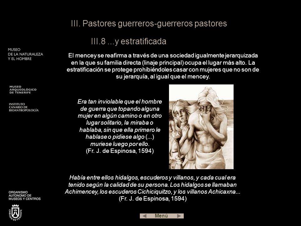 III. Pastores guerreros-guerreros pastores III.8 ...y estratificada