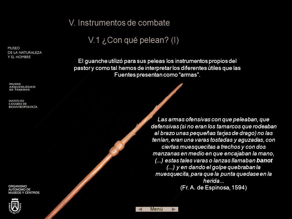 V. Instrumentos de combate V.1 ¿Con qué pelean (I)