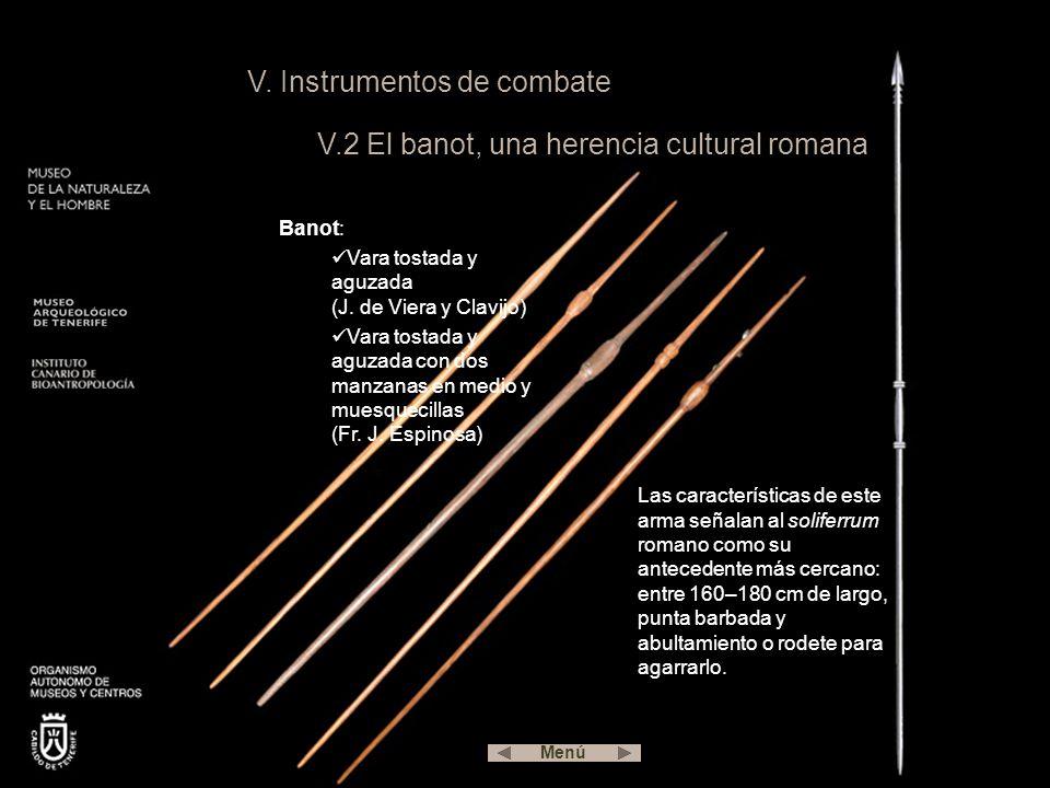 V. Instrumentos de combate V.2 El banot, una herencia cultural romana