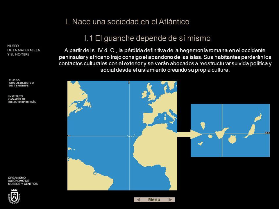 I. Nace una sociedad en el Atlántico I