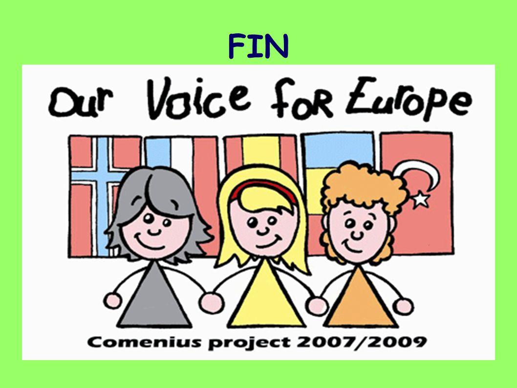FIN Proyecto Europeo Our voice for Europe CEIP Tinguaro 2007-09 fin