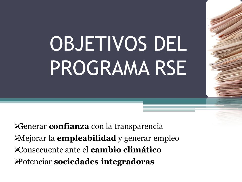 OBJETIVOS DEL PROGRAMA RSE