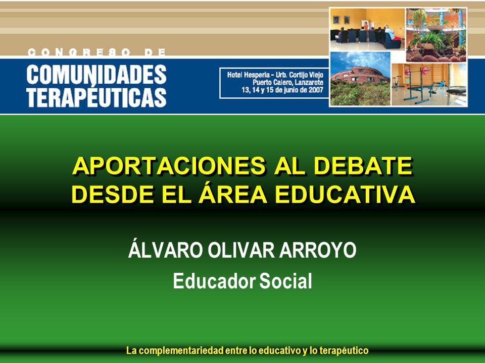 APORTACIONES AL DEBATE DESDE EL ÁREA EDUCATIVA