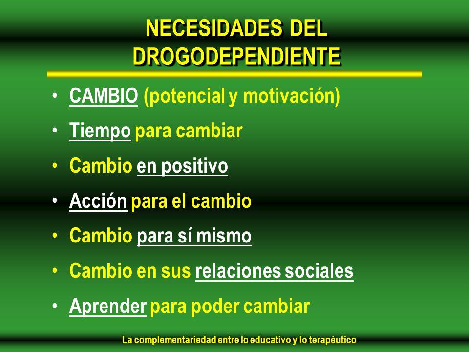 NECESIDADES DEL DROGODEPENDIENTE