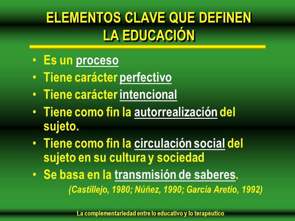 ELEMENTOS CLAVE QUE DEFINEN LA EDUCACIÓN