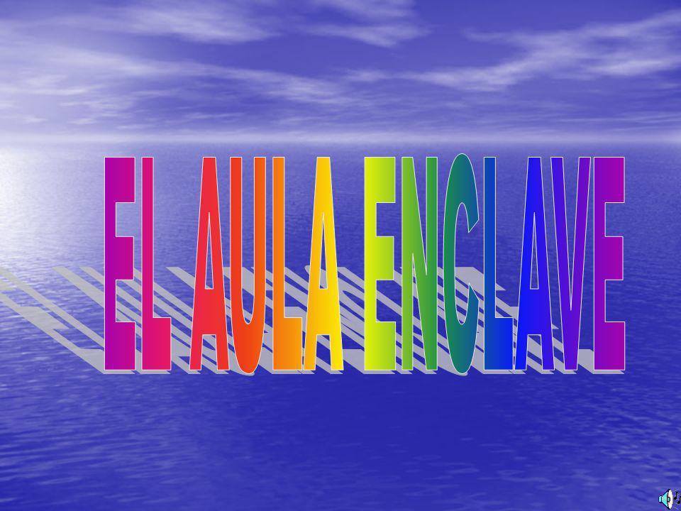 EL AULA ENCLAVE