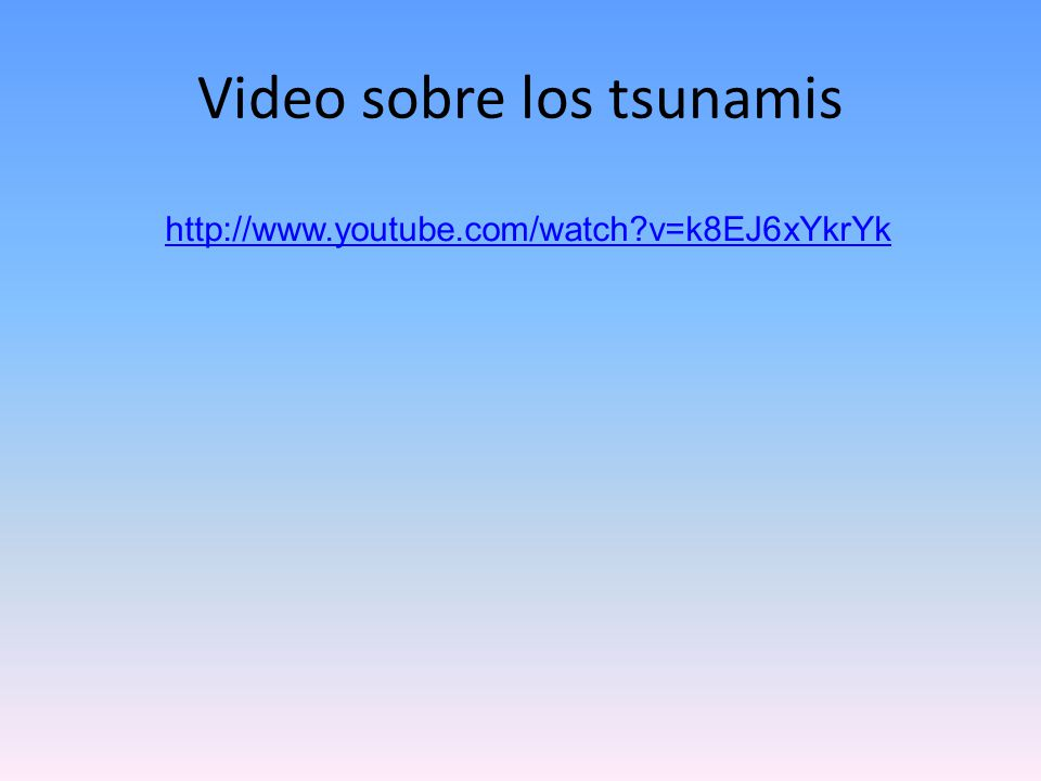 Video sobre los tsunamis