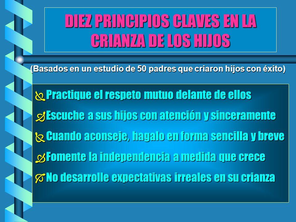 DIEZ PRINCIPIOS CLAVES EN LA CRIANZA DE LOS HIJOS