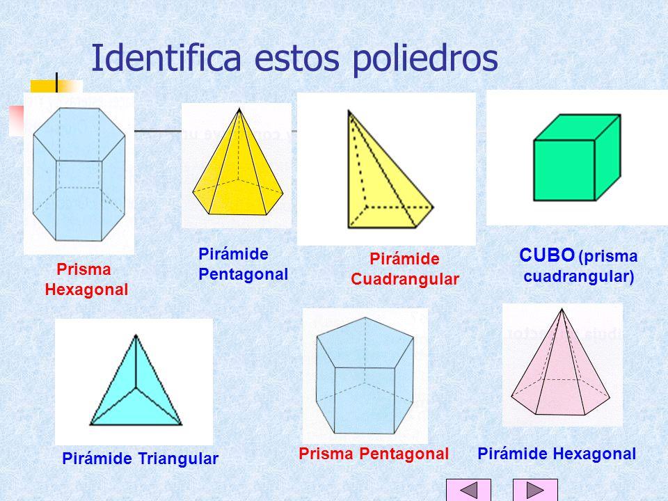 Identifica estos poliedros