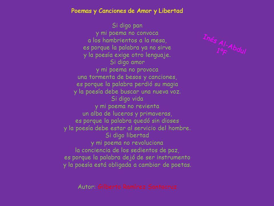 Inés Al-Abdul 1ºF Poemas y Canciones de Amor y Libertad