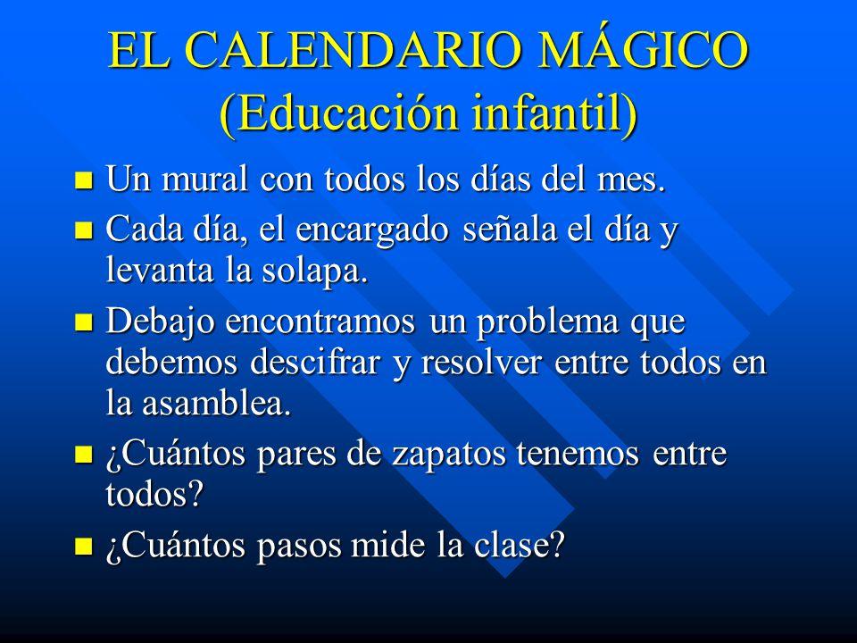 EL CALENDARIO MÁGICO (Educación infantil)