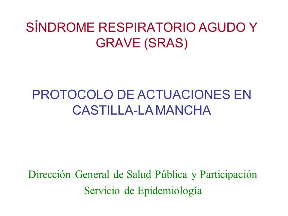 SÍNDROME RESPIRATORIO AGUDO Y GRAVE (SRAS)
