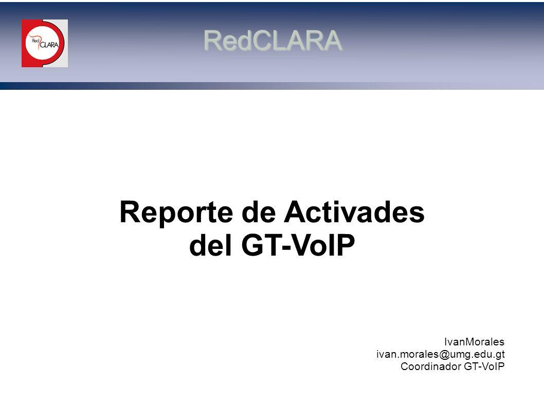 Reporte de Activades del GT-VoIP