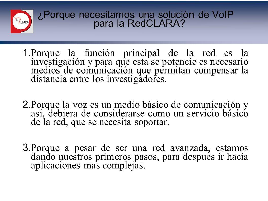 ¿Porque necesitamos una solución de VoIP para la RedCLARA
