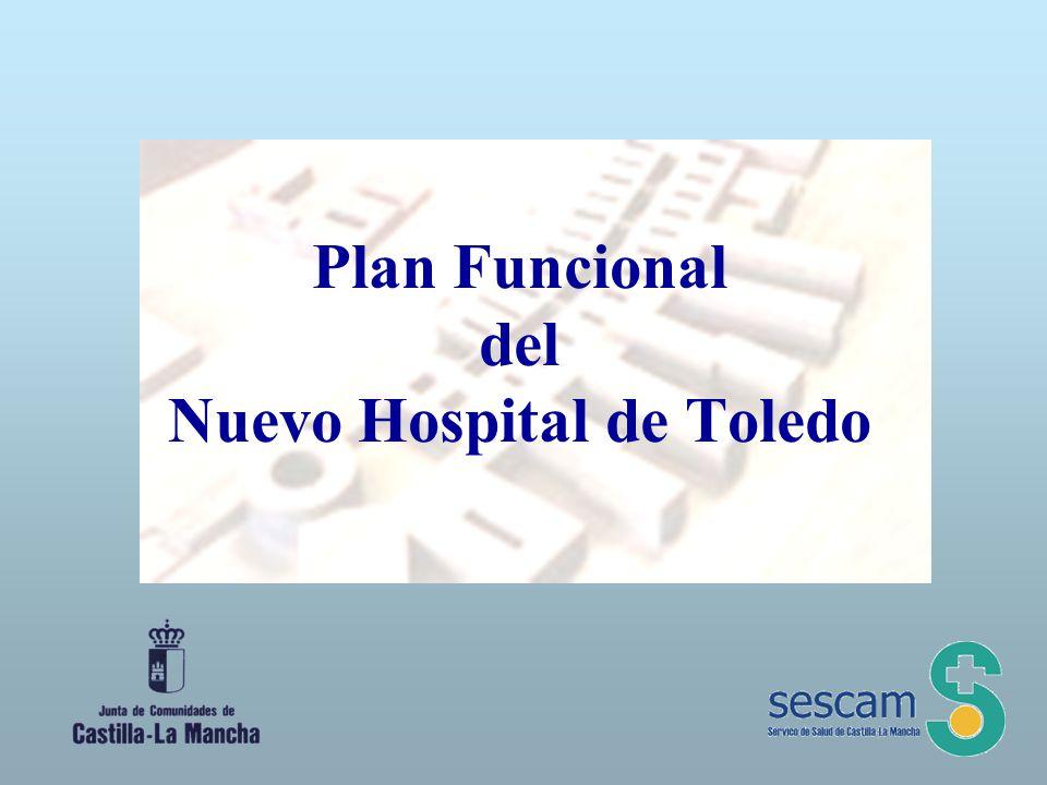 Plan Funcional del Nuevo Hospital de Toledo