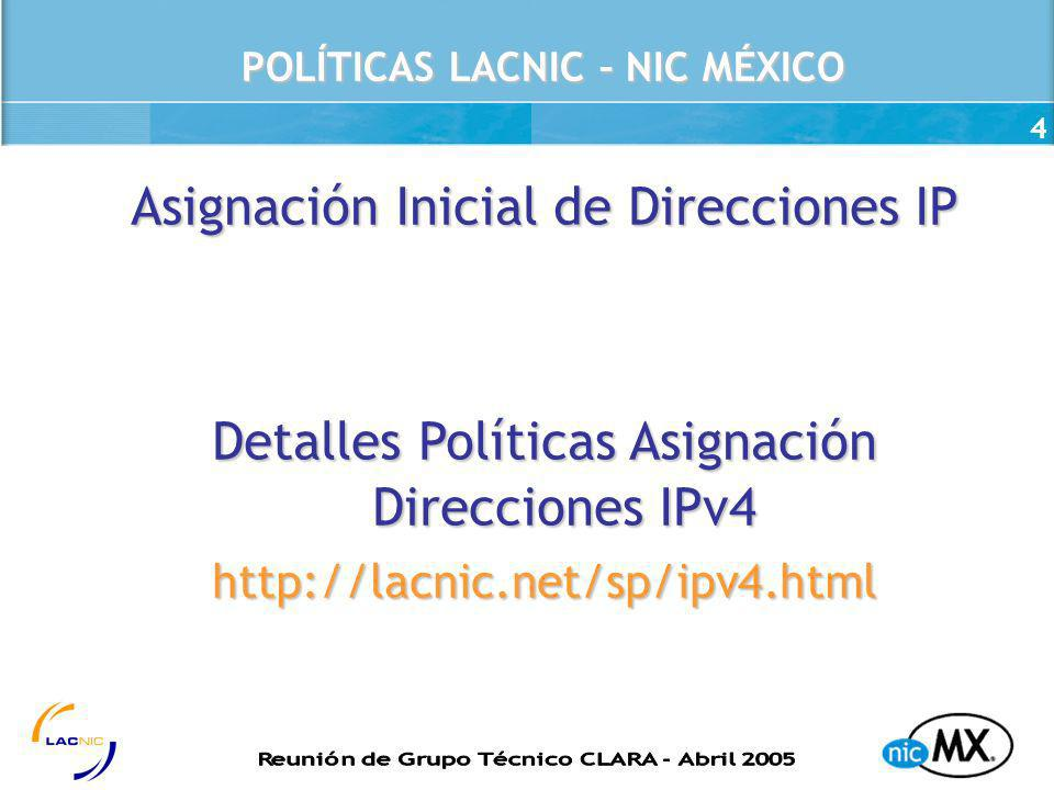 POLÍTICAS LACNIC – NIC MÉXICO