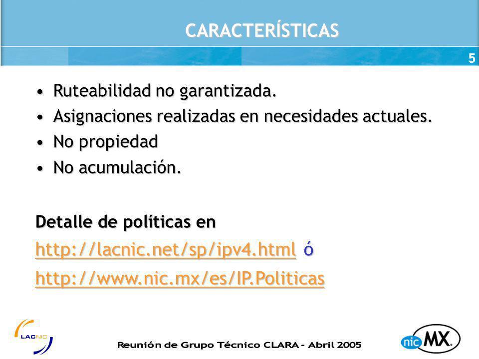 http://lacnic.net/sp/ipv4.html ó http://www.nic.mx/es/IP.Politicas