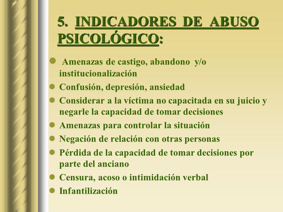 5. INDICADORES DE ABUSO PSICOLÓGICO: