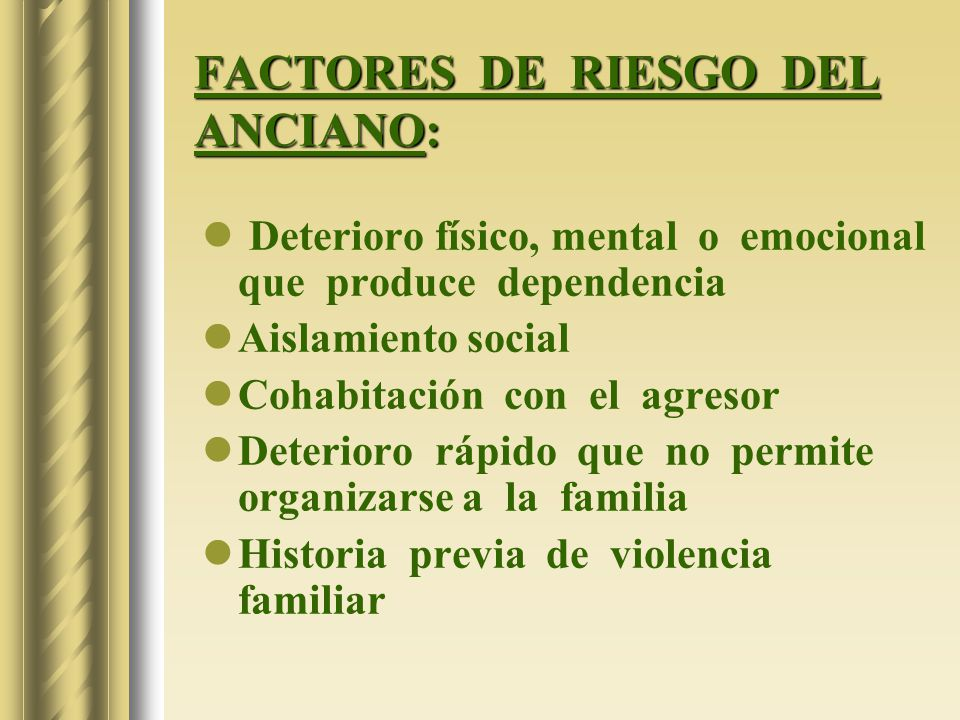 FACTORES DE RIESGO DEL ANCIANO: