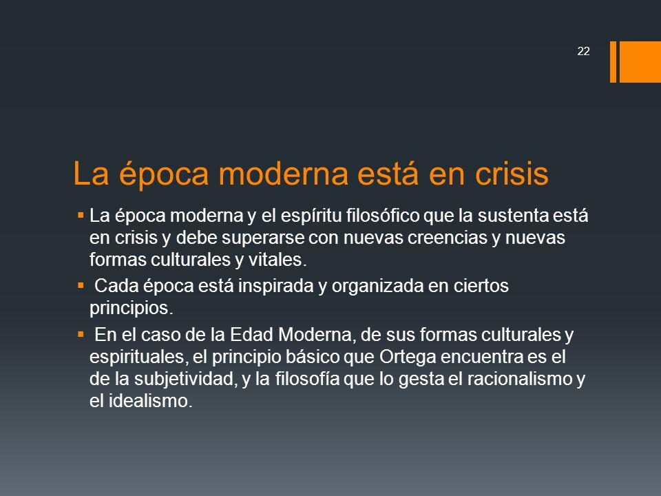 La época moderna está en crisis