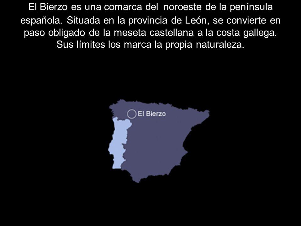 El Bierzo es una comarca del noroeste de la península española