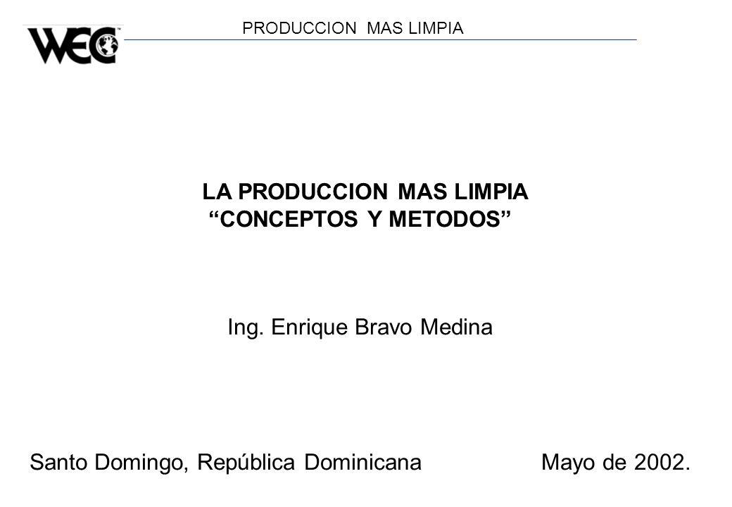 LA PRODUCCION MAS LIMPIA CONCEPTOS Y METODOS