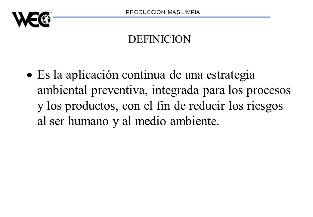 PRODUCCION MAS LIMPIA DEFINICION.