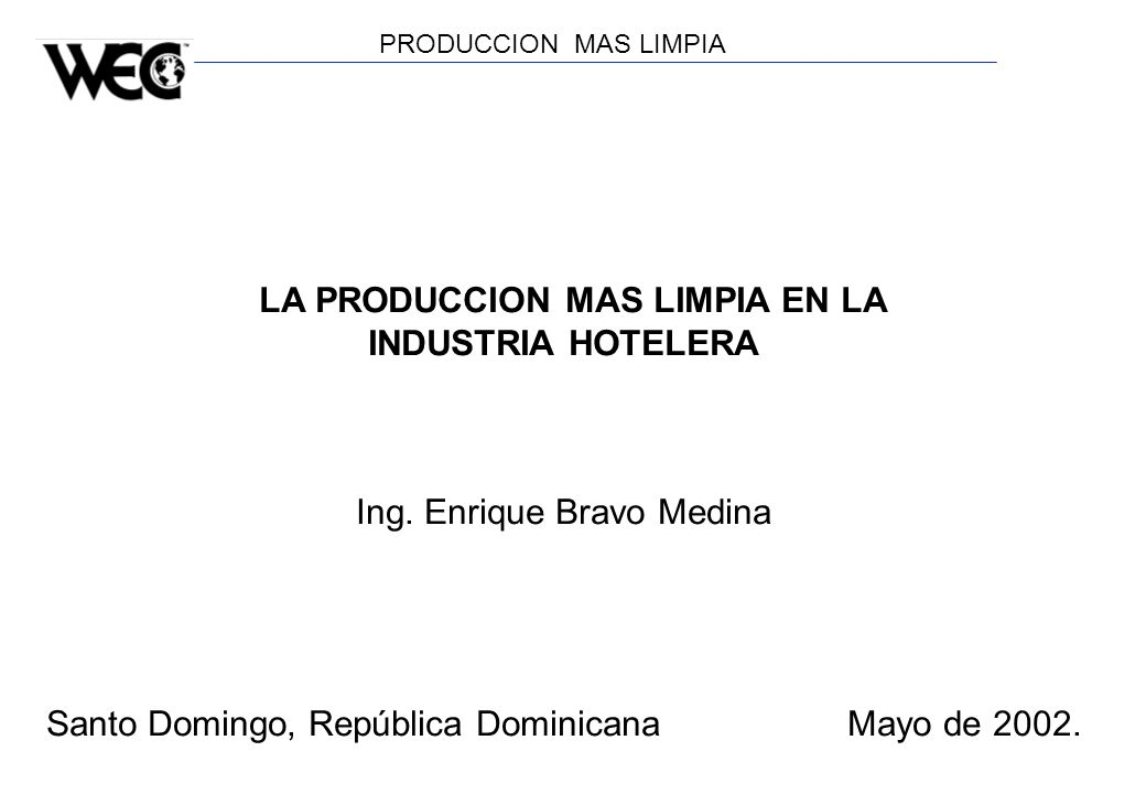 LA PRODUCCION MAS LIMPIA EN LA INDUSTRIA HOTELERA