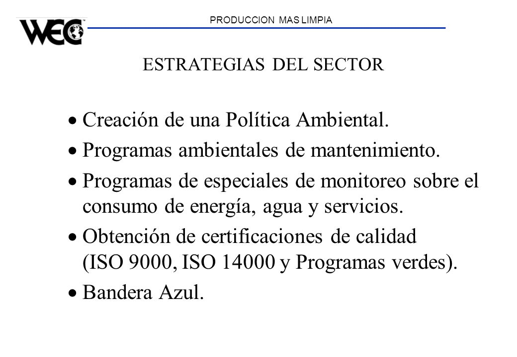ESTRATEGIAS DEL SECTOR