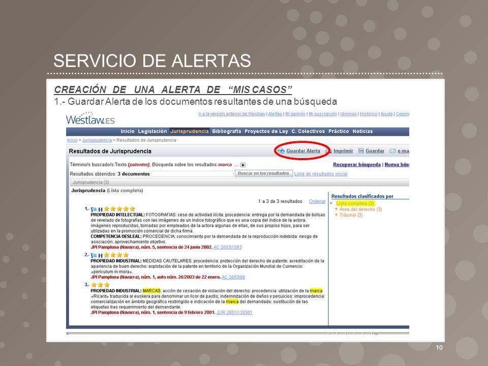 SERVICIO DE ALERTAS CREACIÓN DE UNA ALERTA DE MIS CASOS