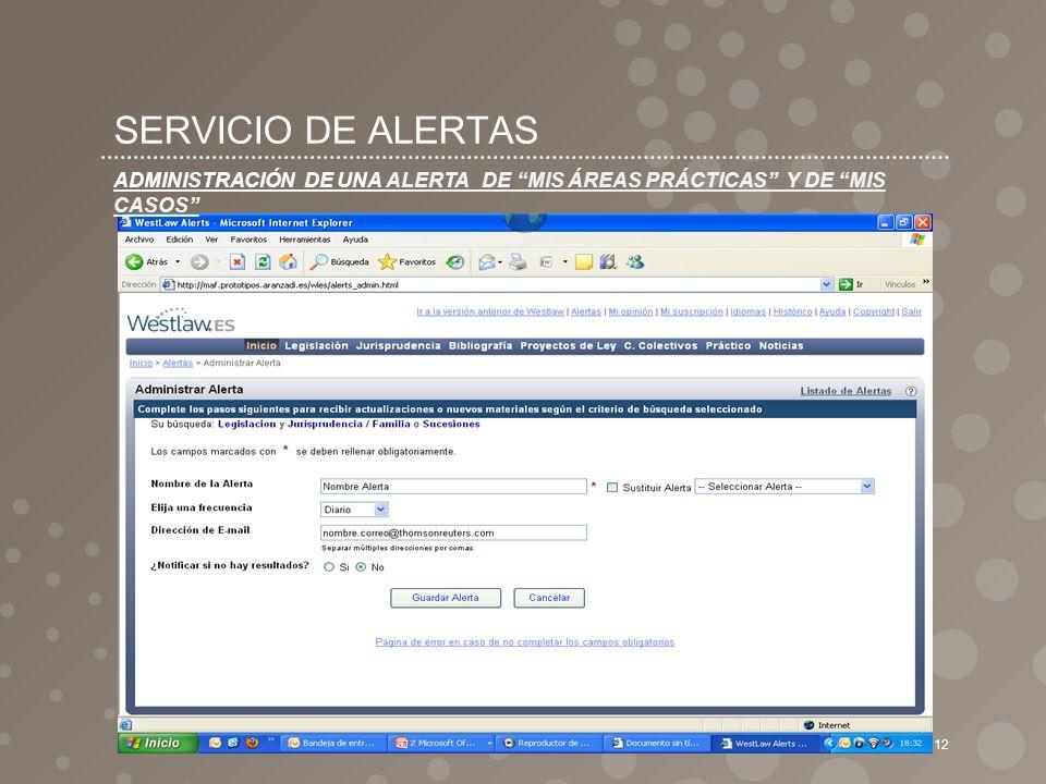 SERVICIO DE ALERTAS ADMINISTRACIÓN DE UNA ALERTA DE MIS ÁREAS PRÁCTICAS Y DE MIS CASOS
