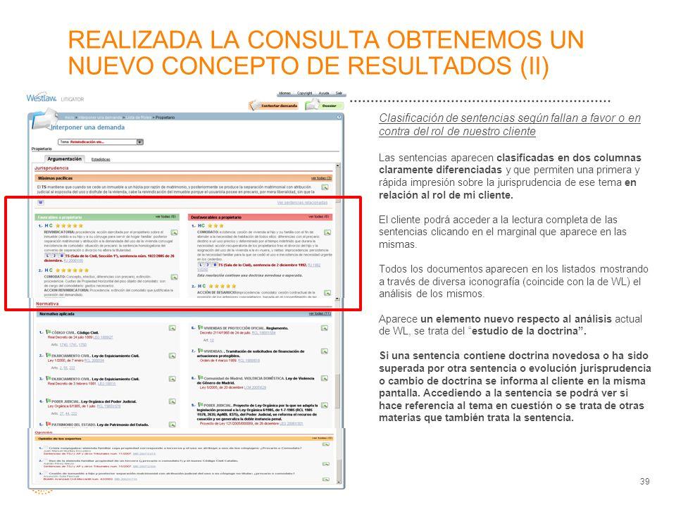 REALIZADA LA CONSULTA OBTENEMOS UN NUEVO CONCEPTO DE RESULTADOS (II)