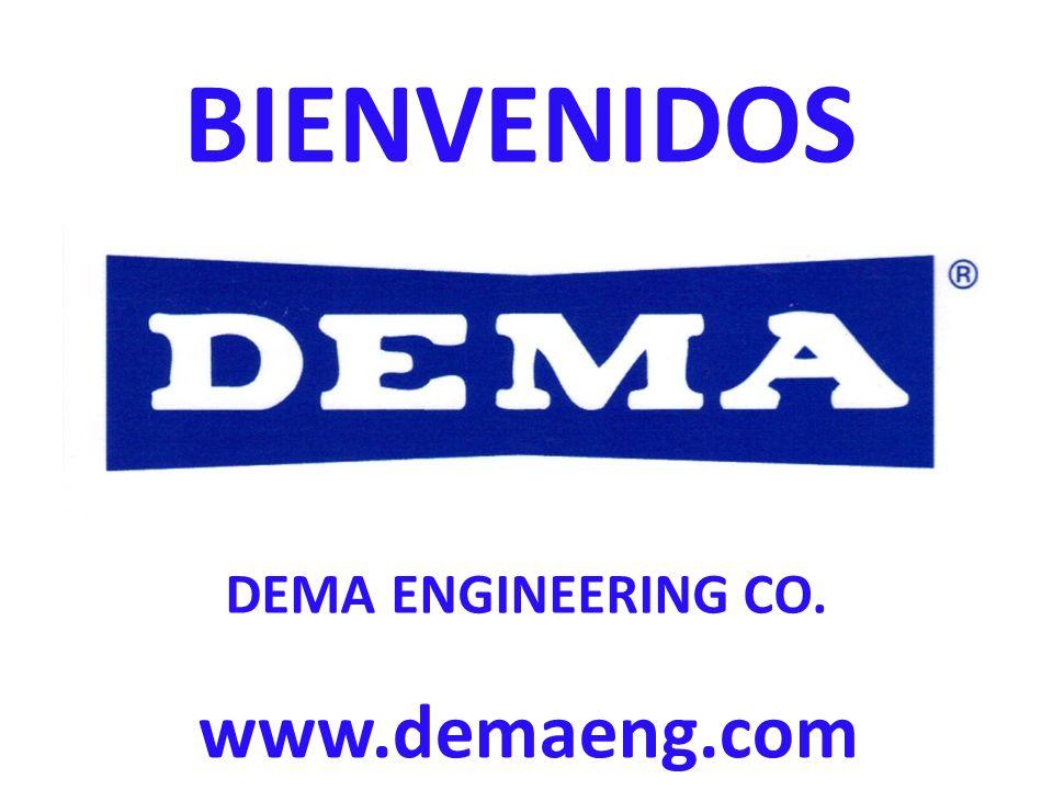BIENVENIDOS DEMA ENGINEERING CO. www.demaeng.com