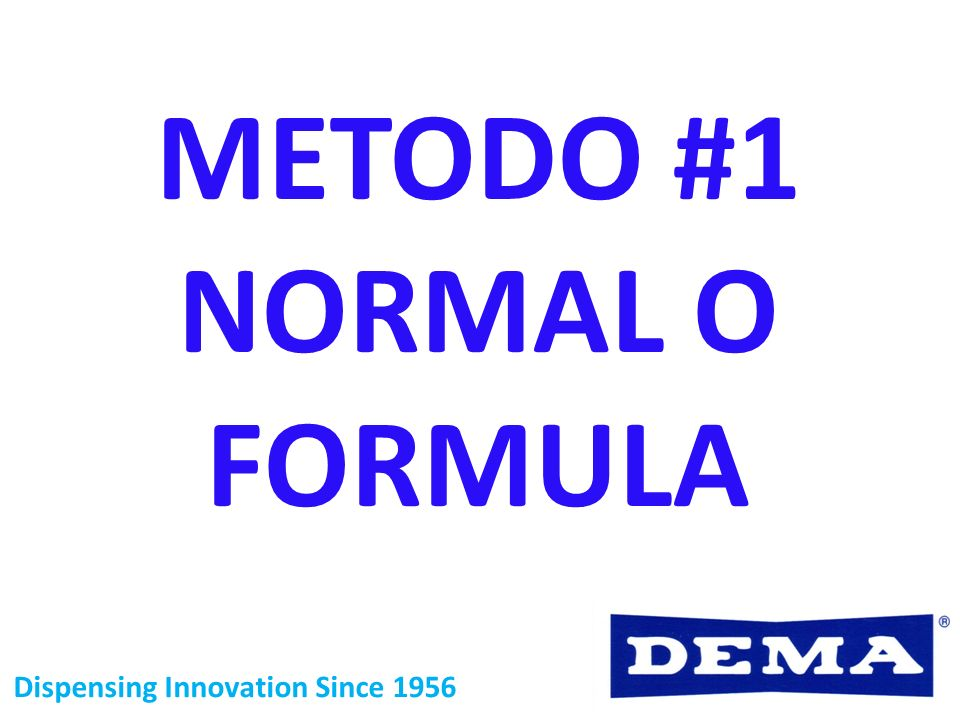 METODO #1 NORMAL O FORMULA