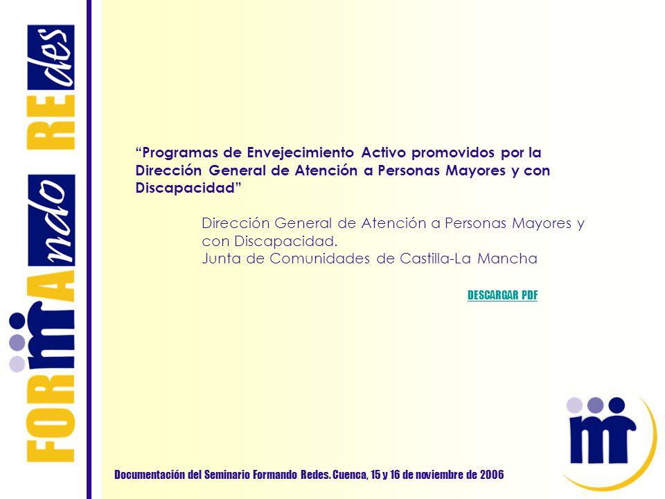 Dirección General de Atención a Personas Mayores y con Discapacidad.