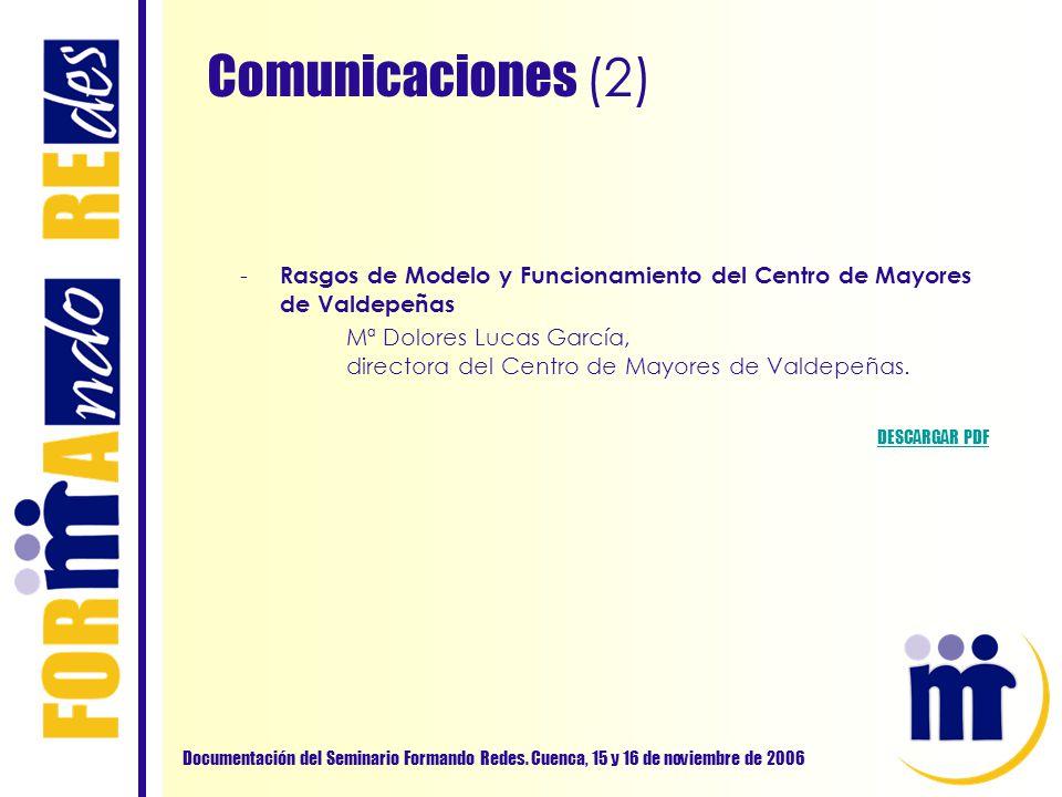 Comunicaciones (2) Rasgos de Modelo y Funcionamiento del Centro de Mayores de Valdepeñas.