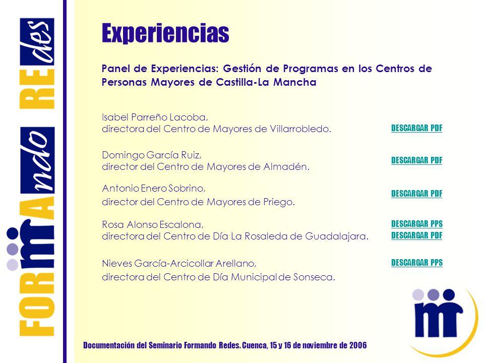 Experiencias Panel de Experiencias: Gestión de Programas en los Centros de Personas Mayores de Castilla-La Mancha.