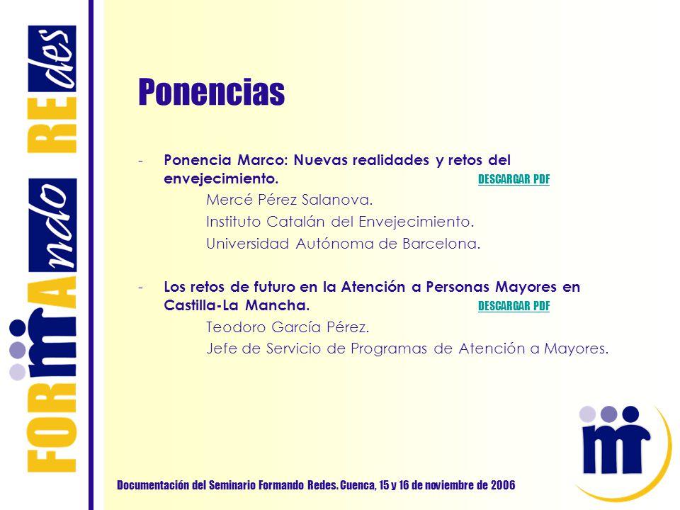 Ponencias Ponencia Marco: Nuevas realidades y retos del envejecimiento. DESCARGAR PDF. Mercé Pérez Salanova.