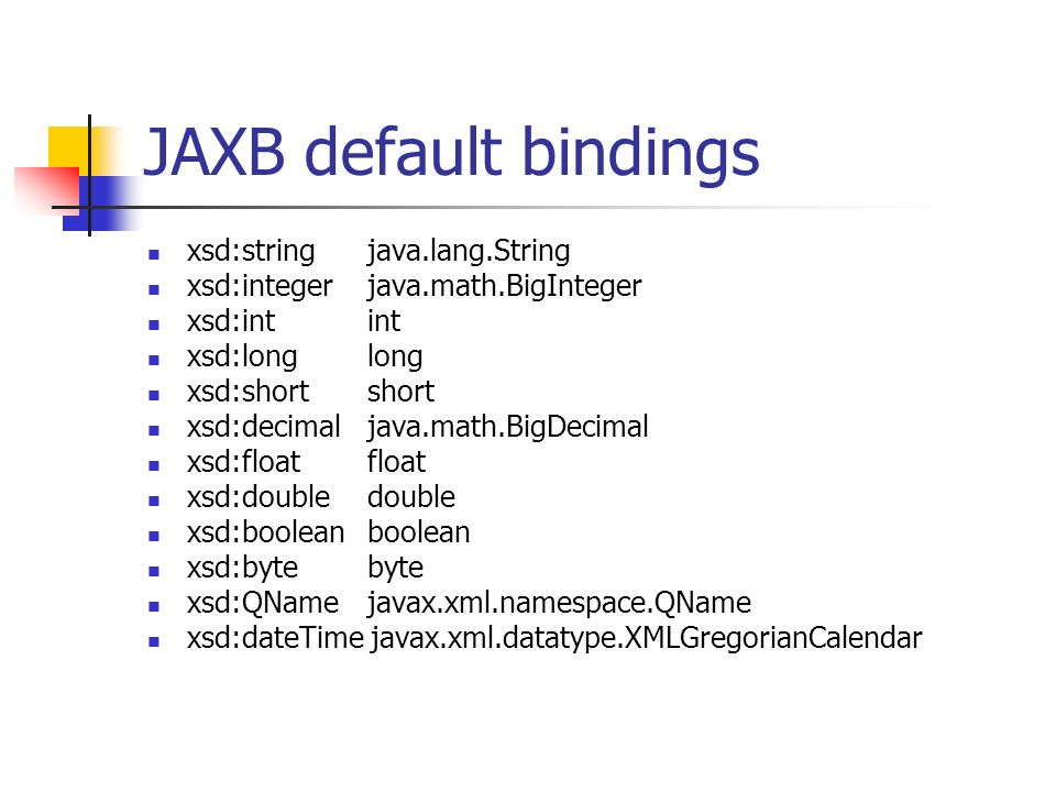 JAXB default bindings xsd:string java.lang.String