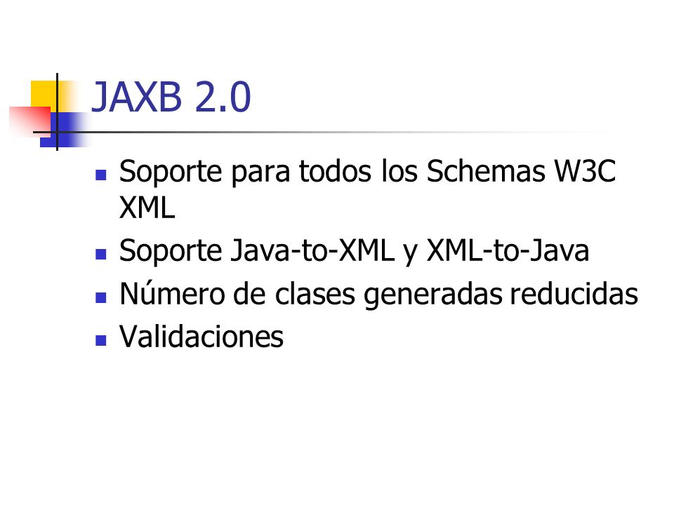 JAXB 2.0 Soporte para todos los Schemas W3C XML