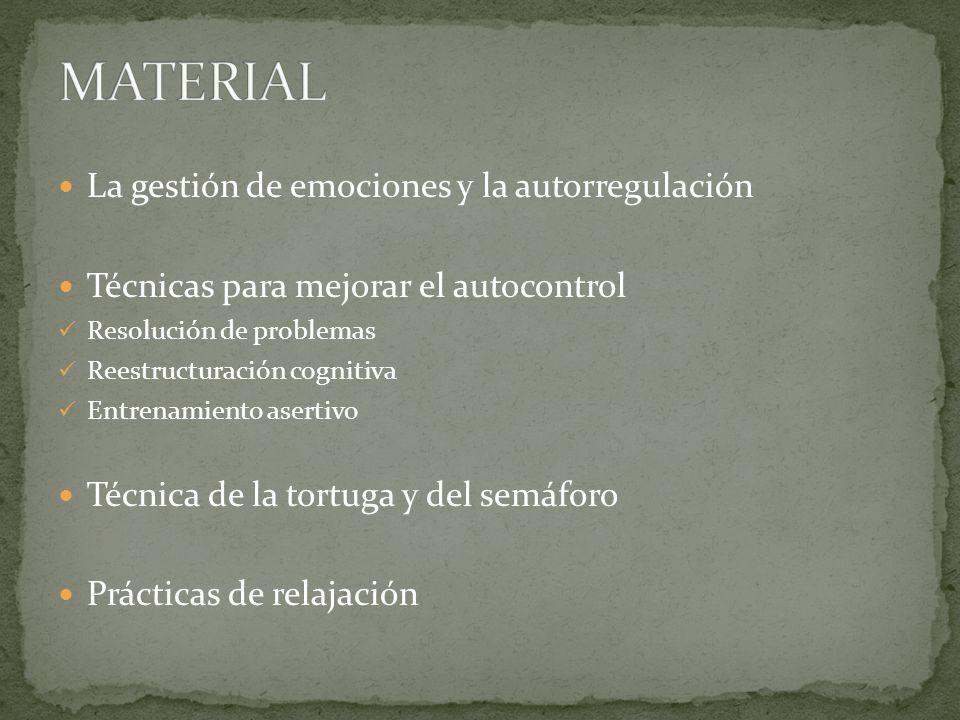 MATERIAL La gestión de emociones y la autorregulación