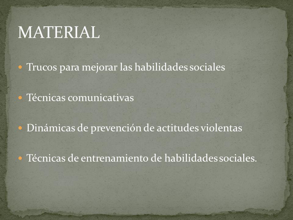 MATERIAL Trucos para mejorar las habilidades sociales