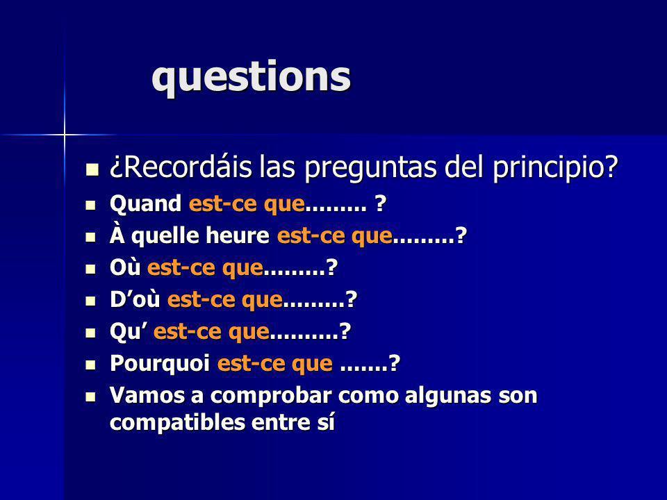 questions ¿Recordáis las preguntas del principio