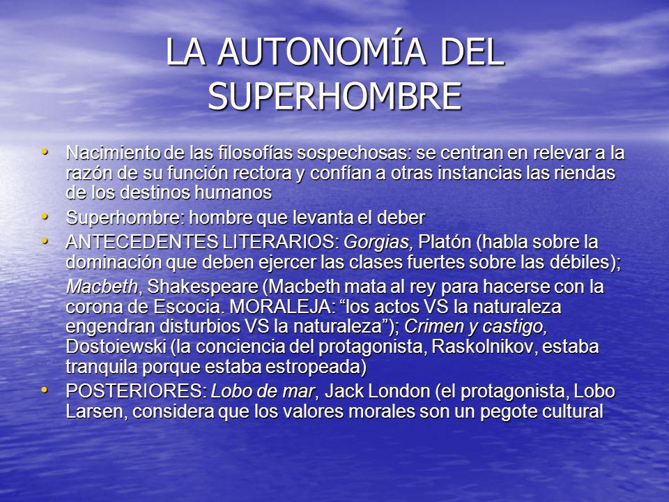 LA AUTONOMÍA DEL SUPERHOMBRE