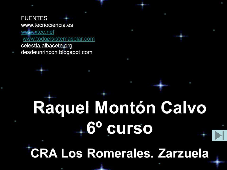 Raquel Montón Calvo 6º curso CRA Los Romerales. Zarzuela