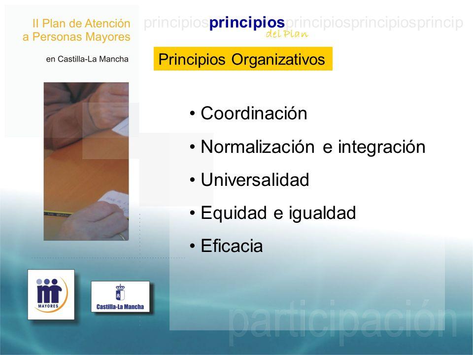 Normalización e integración Universalidad Equidad e igualdad Eficacia