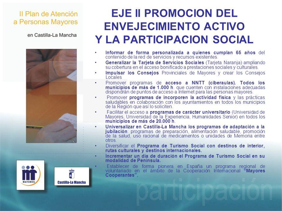 EJE II PROMOCION DEL ENVEJECIMIENTO ACTIVO Y LA PARTICIPACION SOCIAL