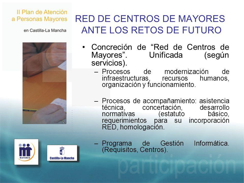 RED DE CENTROS DE MAYORES ANTE LOS RETOS DE FUTURO